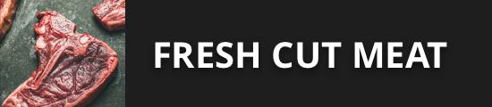 Fresh Cut Meat